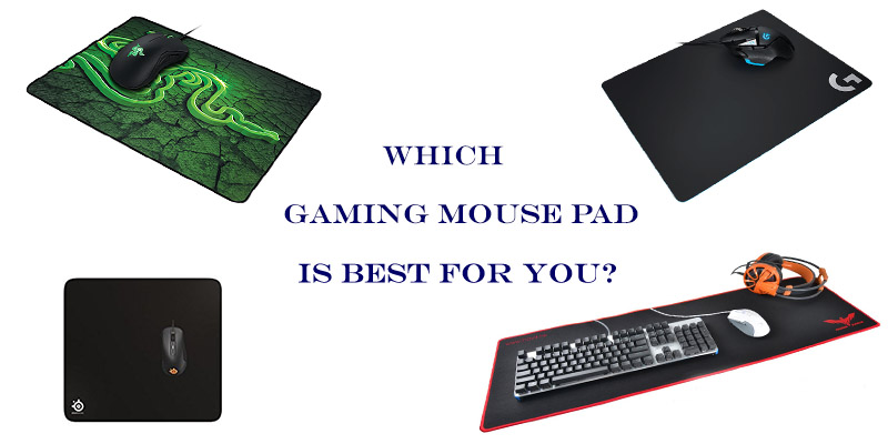 choosing a gaming mouse pad